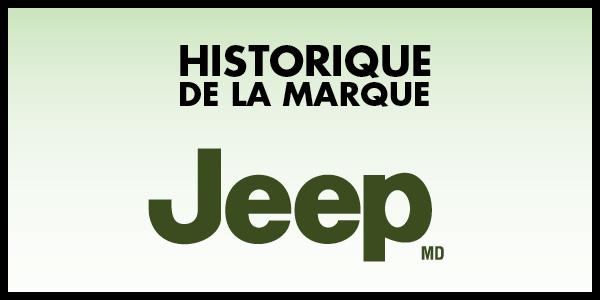 Historique Jeep, une histoire à suivre!